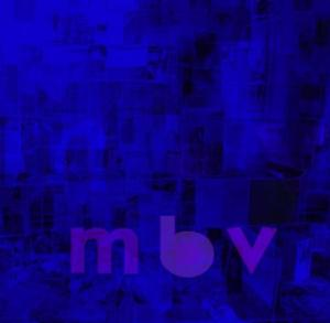 new my bloody valentine